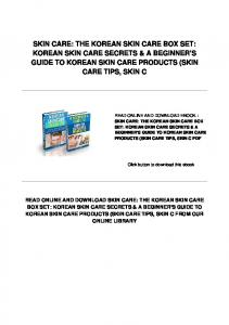 SKIN CARE: THE KOREAN SKIN CARE BOX SET: KOREAN SKIN CARE SECRETS & A BEGINNER'S GUIDE TO KOREAN SKIN CARE PRODUCTS (SKIN CARE TIPS, SKIN C