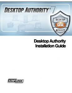 sktop Authority Installation Guide Desktop Authority Installation Guide