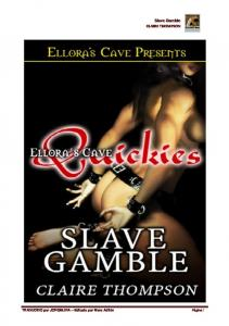 Slave Gamble CLAIRE THOMPSON
