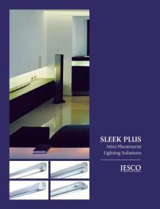 SLEEK PLUS Mini-Fluorescent Lighting Solutions
