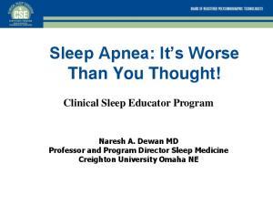 Sleep Apnea: It s Worse Than You Thought!