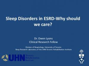Sleep Disorders in ESRD-Why should we care?