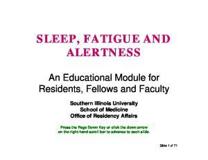 SLEEP, FATIGUE AND ALERTNESS
