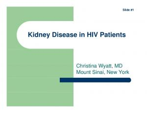 Slide #1. Christina Wyatt, MD Mount Sinai, New York