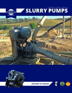 SLURRY PUMPS CORNELL PUMP COMPANY EFFICIENT BY DESIGN
