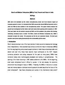 Small and Medium Enterprises (SMEs): Past, Present and Future in India. KD Raju. Abstract