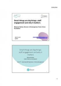 Small things are big things: staff engagement and why it matters