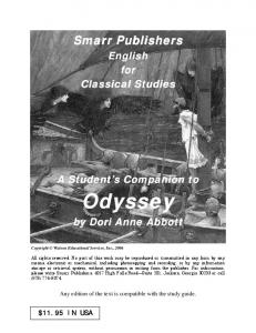 Smarr Publishers. English for Classical Studies. A Student s Companion to. Odyssey. by Dori Anne Abbott