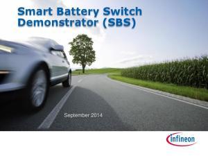 Smart Battery Switch Demonstrator (SBS) September 2014