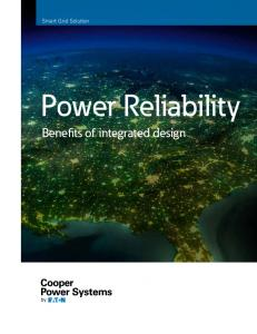Smart Grid Solution. Power Reliability. Benefits of integrated design