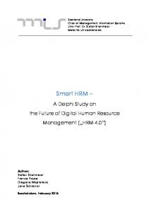 Smart HRM. A Delphi Study on the Future of Digital Human Resource Management ( HRM 4.0 )