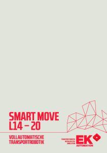 SMART MOVE L14 20 VOLLAUTOMATISCHE TRANSPORTROBOTIK TRANSPORTROBOTIK INTRALOGISTIK SIMULATION