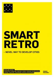 SMART RETRO NOVEL WAY TO DEVELOP CITIES
