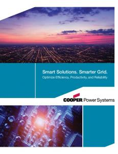 Smart Solutions. Smarter Grid. Optimize Efficiency, Productivity, and Reliability
