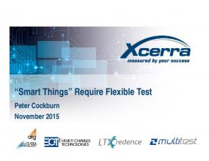 Smart Things Require Flexible Test. Peter Cockburn November 2015