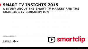SMART TV INSIGHTS 2015 A STUDY ABOUT THE SMART TV MARKET AND THE CHANGING TV CONSUMPTION GERMAN RESULTS