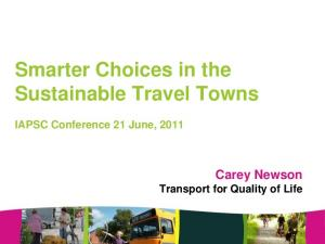 Smarter Choices in the Sustainable Travel Towns