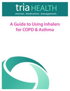 smarter. medication. management. A Guide to Using Inhalers for COPD & Asthma