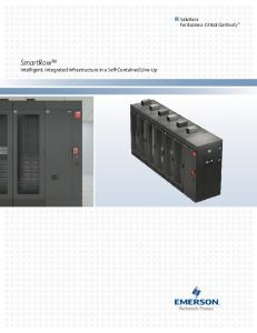 SmartRow Intelligent, Integrated Infrastructure in a Self-Contained Line-Up. Solutions For Business-Critical Continuity