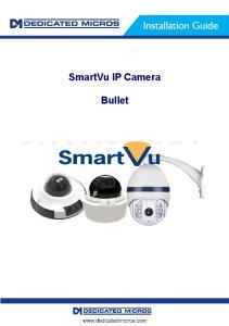 SmartVu IP Camera. Bullet