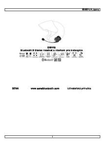 SMH10 Bluetooth Stereo Headset a interkom pre motocykle SENA  Užívateľská príručka