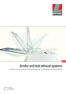 Smoke and heat exhaust systems. Safety thanks to certified smoke outlet devices cost-effective and EN-compliant