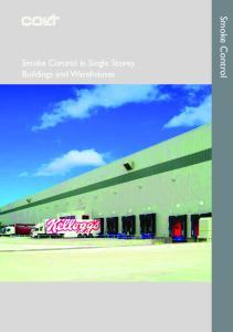 Smoke Control in Single Storey Buildings and Warehouses. Smoke Control