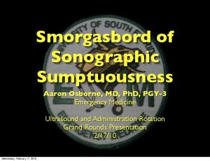 Smorgasbord of Sonographic Sumptuousness