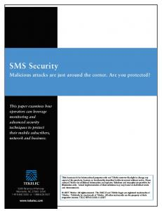 SMS Security. Malicious attacks are just around the corner. Are you protected?