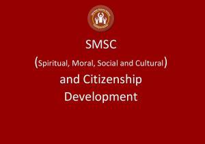 SMSC (Spiritual, Moral, Social and Cultural) and Citizenship Development