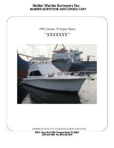 Snider Marine Surveyors Inc. MARINE SURVEYOR AND CONSULTANT. 1993, Ocean, 53 Super Sport