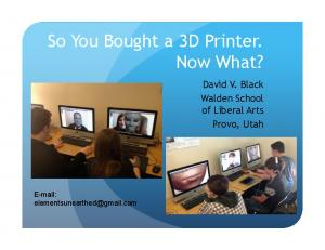So You Bought a 3D Printer. Now What?