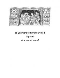 so you want to have your child baptized at prince of peace?