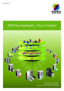 SOA Value Realization Fact or Fiction?