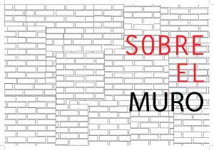 SOBRE EL MURO Page 1