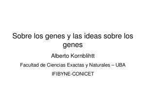 Sobre los genes y las ideas sobre los genes