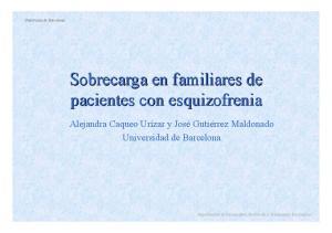 Sobrecarga en familiares de pacientes con esquizofrenia