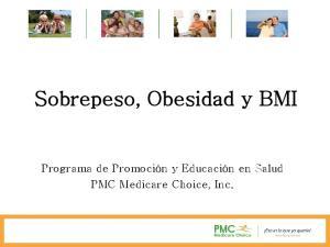 Sobrepeso, Obesidad y BMI