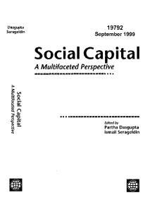 Social Capital. A Multifaceted Perspective. Dasgupta Serageldin September ~Partha Dasgupta Ismail Serageldin
