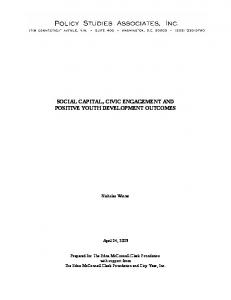 SOCIAL CAPITAL, CIVIC ENGAGEMENT AND POSITIVE YOUTH DEVELOPMENT OUTCOMES