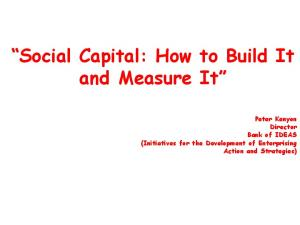 Social Capital: How to Build It and Measure It