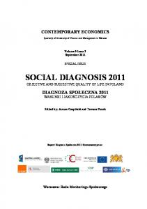 SOCIAL DIAGNOSIS 2011 OBJECTIVE AND SUBJECTIVE QUALITY OF LIFE IN POLAND