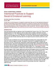 SOCIAL & EMOTIONAL LEARNING Intentional Practices to Support Social & Emotional Learning