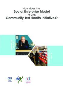 Social Enterprise Model. Community-led Health Initiatives?