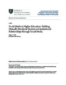 Social Media in Higher Education: Building Mutually Beneficial Student and Institutional Relationships through Social Media