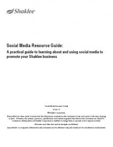Social Media Resource Guide: A practical guide to learning about and using social media to promote your Shaklee business