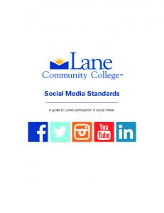 Social Media Standards. A guide to Lane s participation in social media