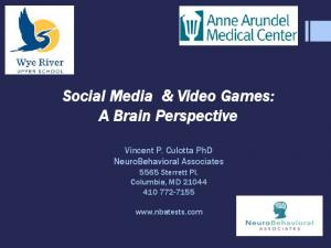 Social Media & Video Games: A Brain Perspective