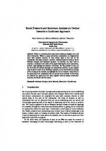 Social Network and Sentiment Analysis on Twitter: Towards a Combined Approach