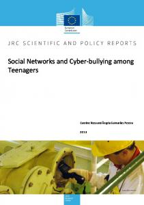 Social Networks and Cyber-bullying among Teenagers